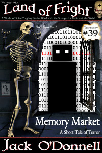 Land of Fright Terrorstory #39: Memory Market.