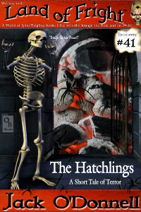 Land of Fright Terrorstory #41: The Hatchlings