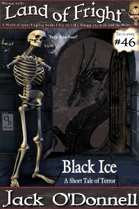 Land of Fright Terrorstory #46: Black Ice