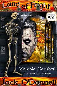 Zombie Carnival - Land of Fright horror short story #51