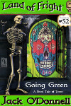 Going Green Land of Fright #52