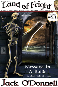 Message In A Bottle - Land of Fright #53