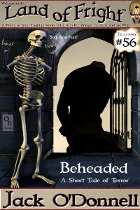 Beheaded - Land of Fright #56