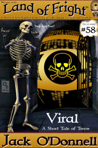 Viral - Land of Fright #58