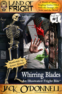 Fright Bite #1 - Whirring Blades