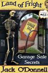 Garage Sale Secrets - Land of Fright terrorstory #61
