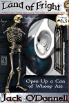 Open Up a Can of Whoop Ass - Land of Fright terrorstory #63