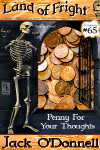 Penny For Your Thoughts - Land of Fright terrorstory #65
