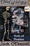 Perils of Poorism - Land of Fright terrorstory #67