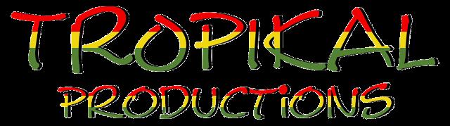 Tropikal Productions
