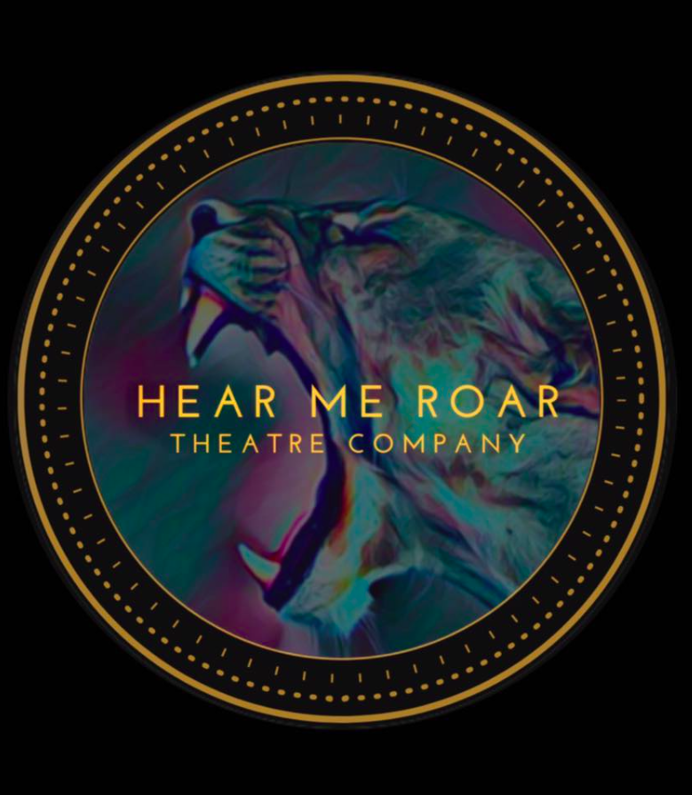 Hear Me Roar Theatre Company: Representation through the arts