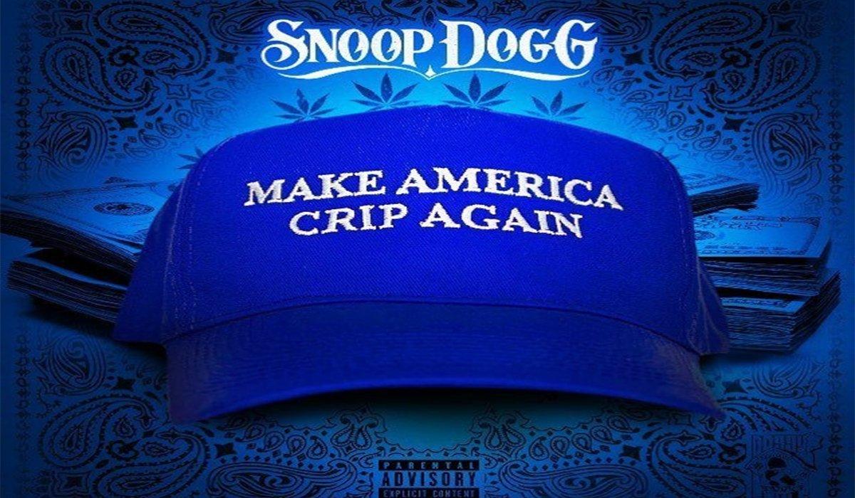 Snoop Dogg New Single Make America Crip Again www.HustleTV.tv