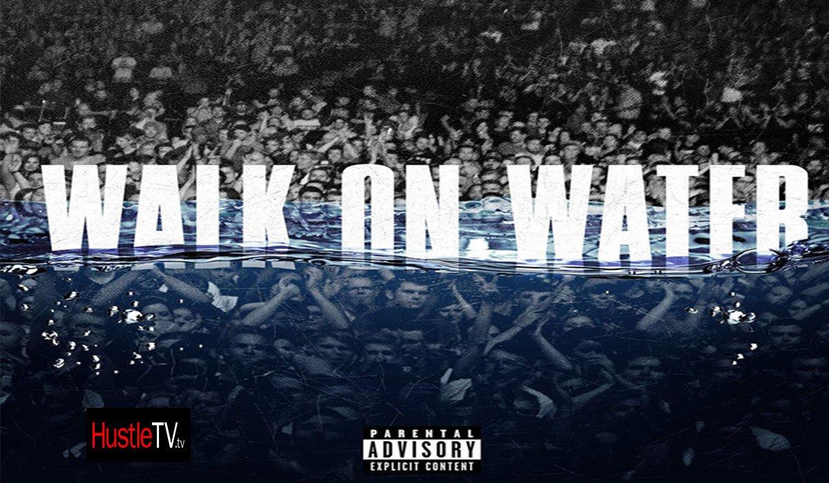 EMINEM & BEYONCE RƎVIVAL SINGLE WALK ON WATER www.HustleTV.tv