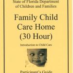Family Child Care Home 30 Hour