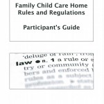 Family Child Care Home Rules and Regulations Participant's Guide