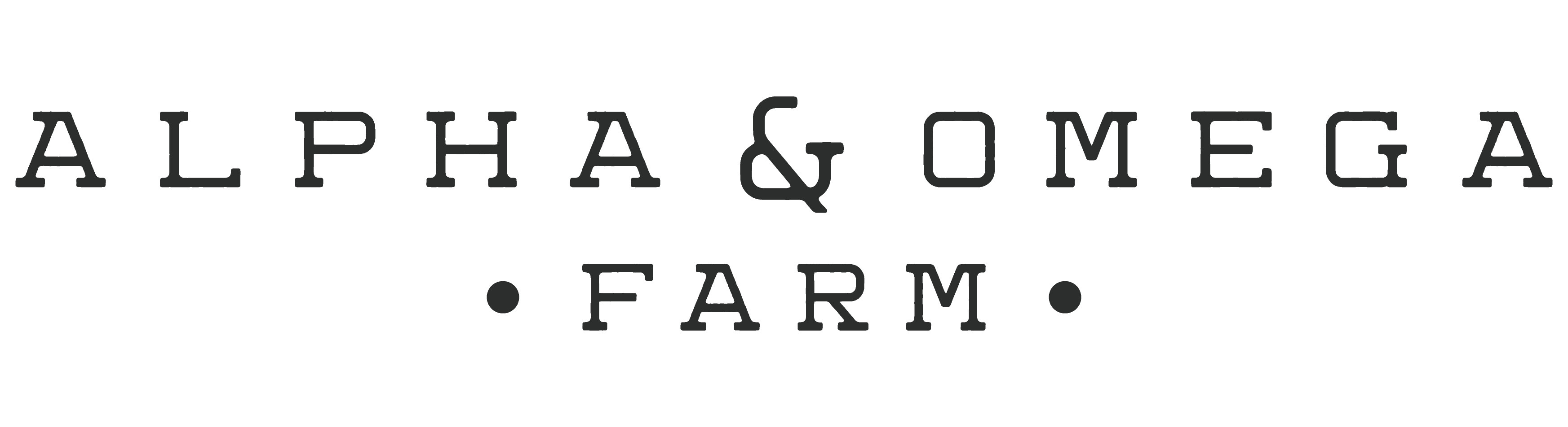 Alpha and Omega Farm