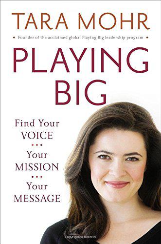 Playing Big by Tara Mohr, $15.16