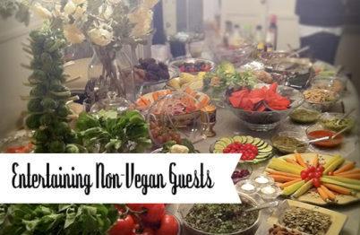 Entertaining Non-Vegan Guests