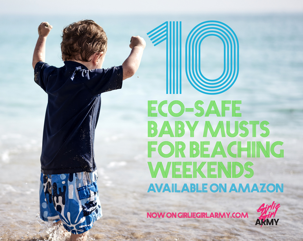 10 Eco-Safe Baby Musts For Beaching Weekends Available On Amazon