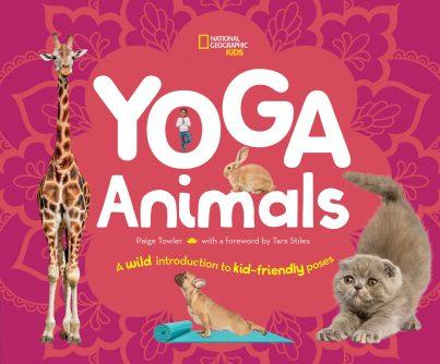 Yoga Animals: A Wild Introduction to Kid-Friendly Poses