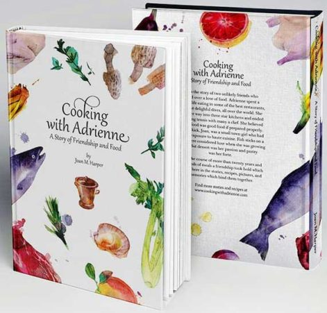 The Cooking with Adrienne Book is Published!