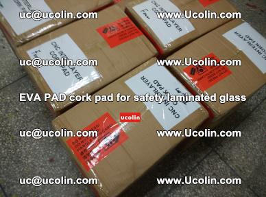 EVA PAD cork pad for safety glazing glass separation (43)