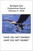 2018-02-04 – Have you not known? Have you not heard?