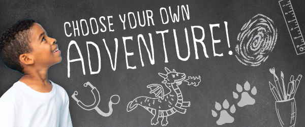 2021 Summer Camp at Tiny Town: Choose Your Own Adventure