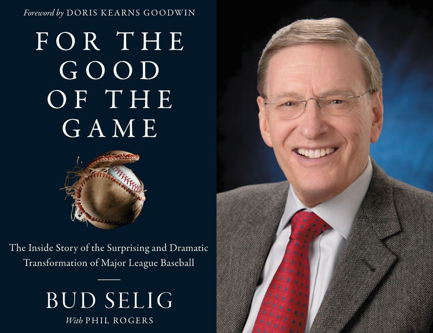 WHAT I'M READING: Saving the Great American Pastime: Bud Selig's Years in Baseball