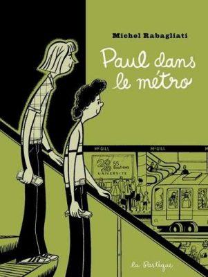 Paul dans le métro Michel Rabagliati
