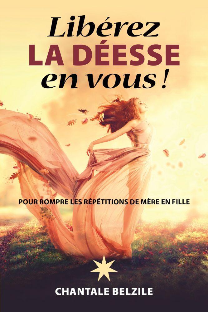 liberez-la-deesse-en-vous-2016-chantale-belzile-e1481572704401