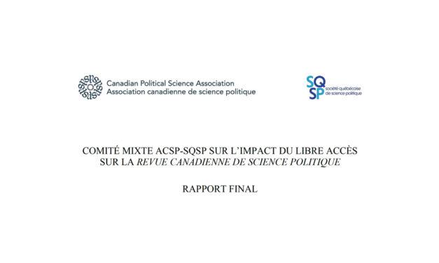 Comité Mixte ACSP-SQSP Sur L'impact Du Libre Accès Sur La Revue Canadienne De Science Politique