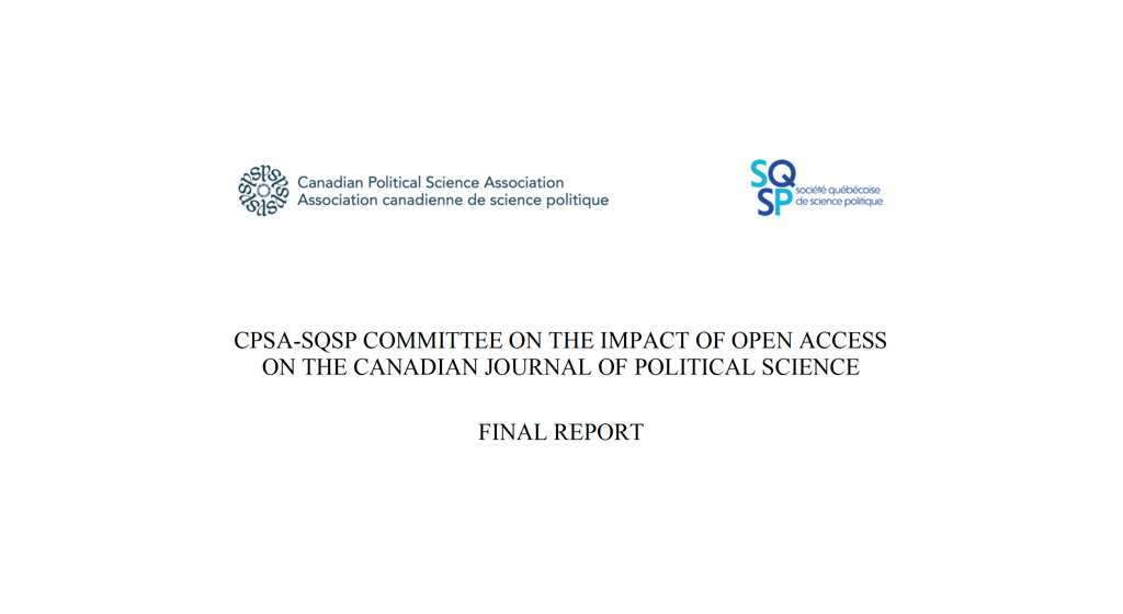 CPSA-SQSP Committee On The Impact Of Open Access On The Canadian Journal Of Political Science