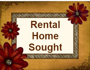 Rental Home Sought