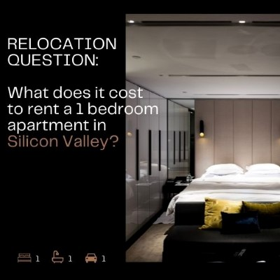 Relocation question - what does it cost to rent a 1 bedroom apartment in Silicon Valley?