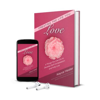 Creating The Life You Love (eBook)