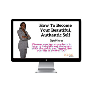 How To Become Your Beautiful Authentic Self (eCourse)