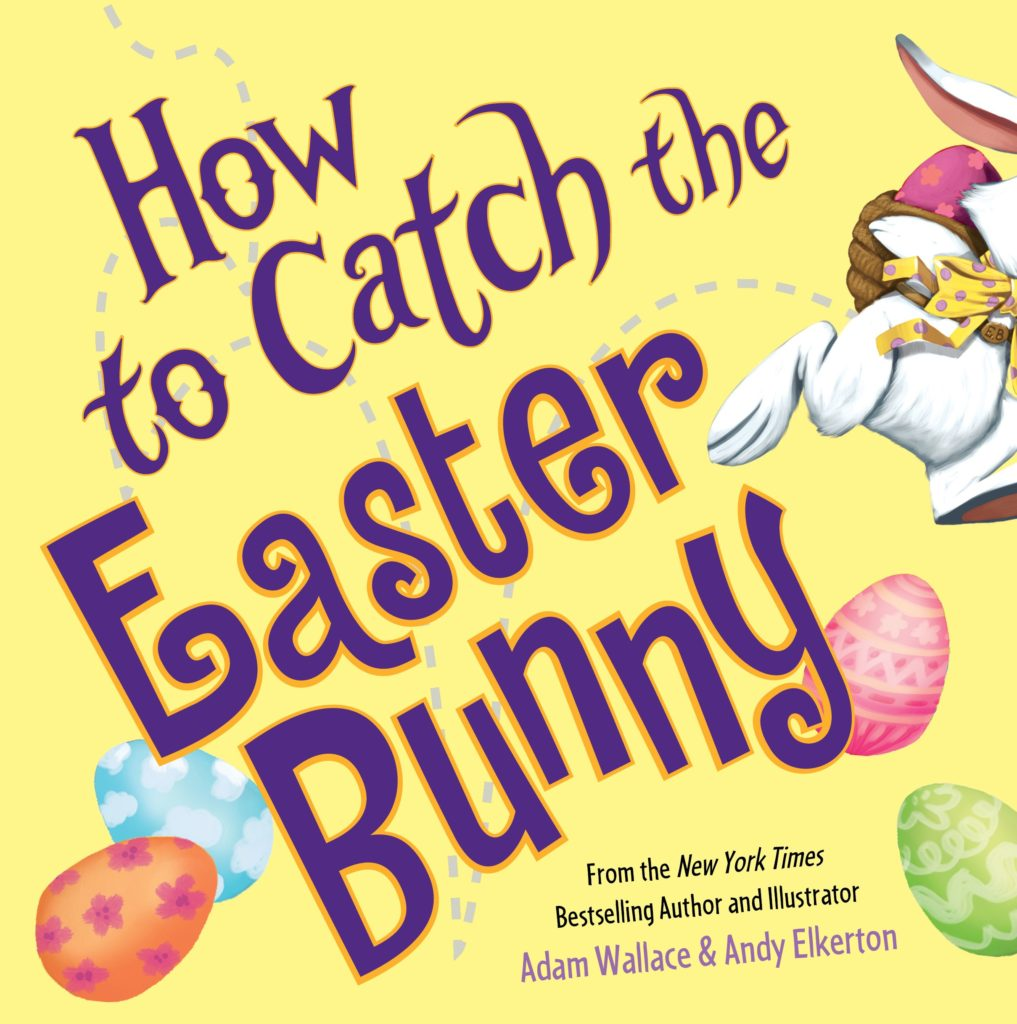 Catch the Easter Bunny Picture Books