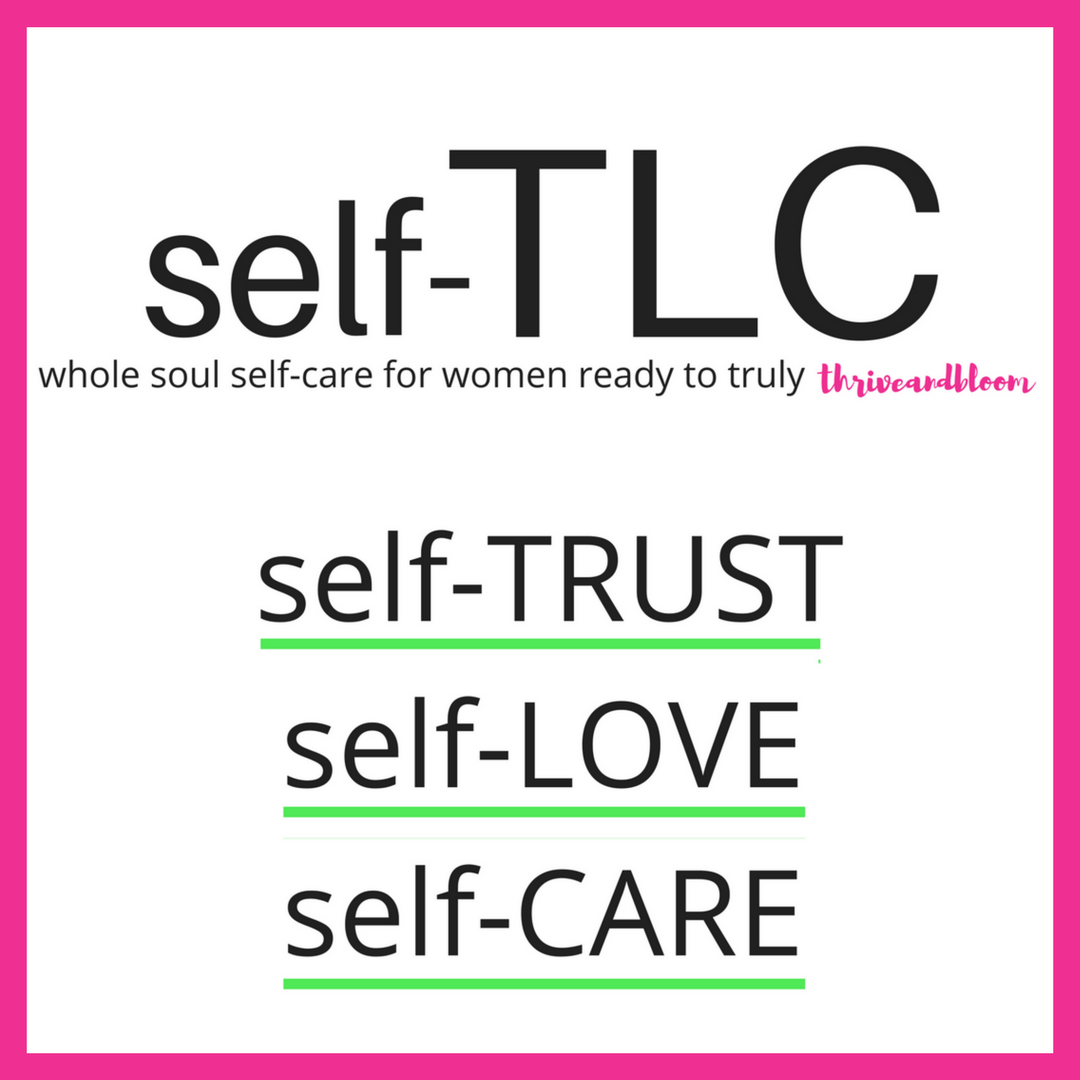 ~~~ Online Program + Coaching ~~~ (self-TRUST, self-LOVE, self-CARE)