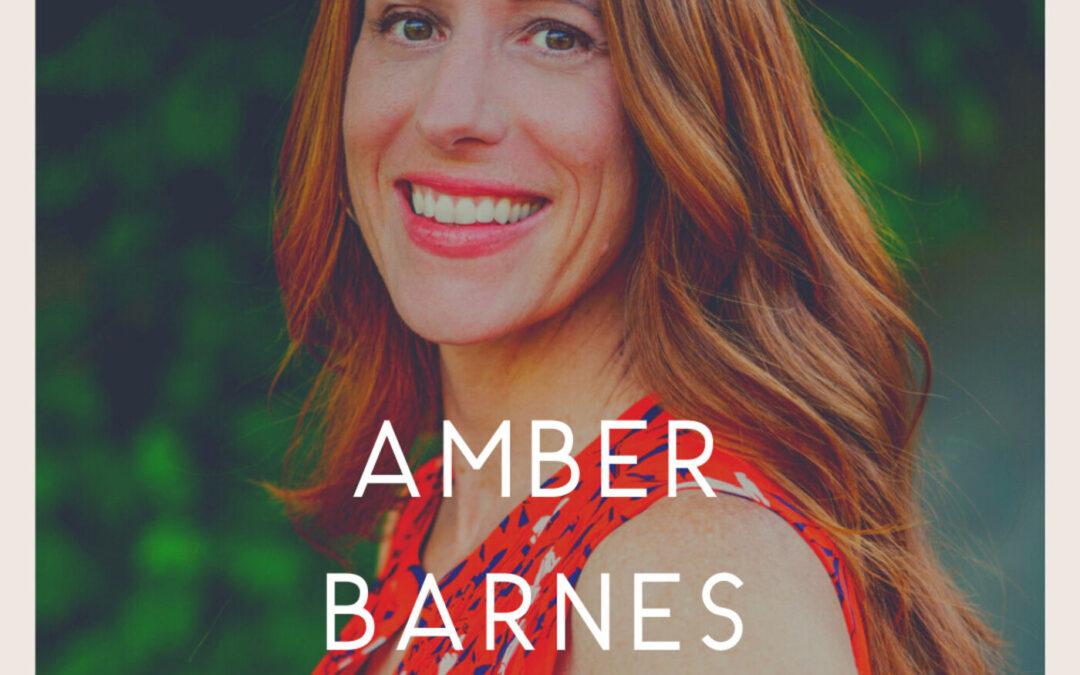 Episode 13 – Amber Barnes | Brands & Vulnerability