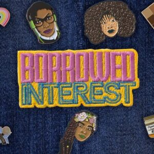 Borrowed Interest Podcast