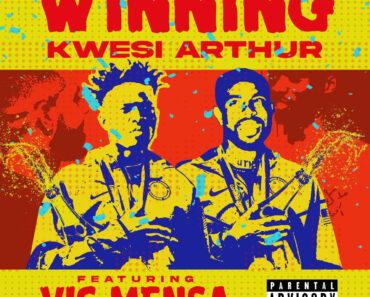 "Kwesi Arthur releases his new single ""Winning"""