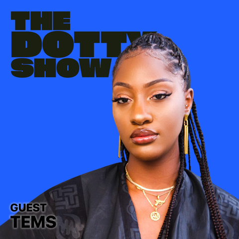 Tems talks to Dotty about her music, Kylie Jenner singing along to her music and more