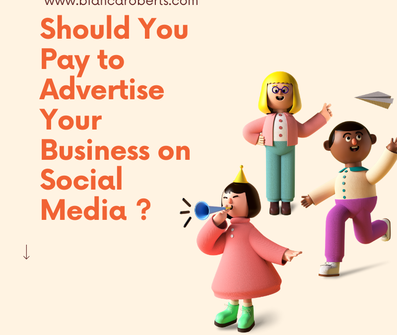 Should You Pay to Advertise Your Business On Social Media?