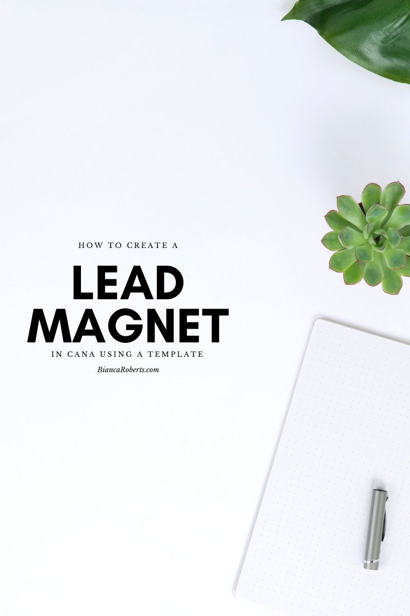 How to Create a Lead Magnet in Canva Using a Template