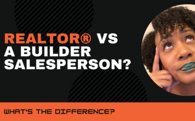 What's the difference between being a REALTOR® and selling homes for a builder?