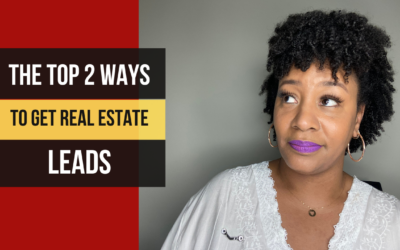 Top 2 Ways to Generate Real Estate Leads