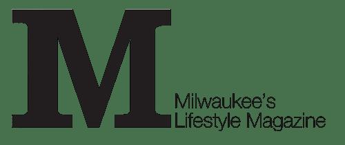 Milwaukee's Lifestyle Magazine