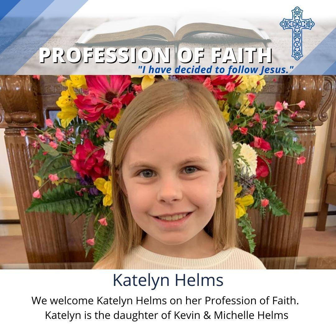 Katelyn Helms Profession of Faith