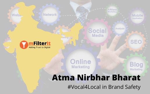 Brand Safety Vocal4Local AtmaNirbhar Bharat mFilterIt Amit Relan